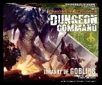 Donjons & Dragons : Dungeon command Tyranny of goblins [2012]