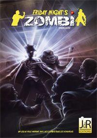 Friday Night's Zombi [2013]