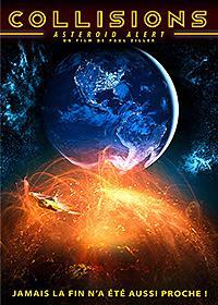 Collisions - Asteroid Alert / Astéroïde [2013]