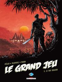 Le Grand Jeu : Le Roi dragon #5 [2011]