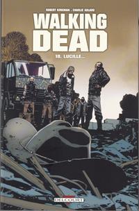 Walking Dead : Lucille... #18 [2013]
