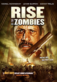 Rise of the Zombies [2013]