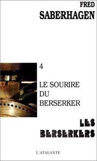 Les Berserkers : Le Sourire Berserker [#4 - 1979]