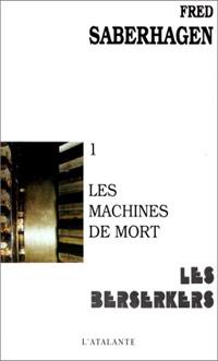 Les Berserkers : Les Machines de mort #1 [1967]