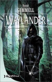 Le Cycle de Drenaï : Waylander [#1 - 2001]