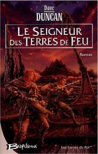 Les Lames du Roi : Le Seigneur des Terres de Feu [#2 - 2004]