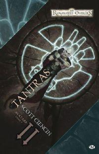 Les Royaumes oubliés : La Trilogie des Avatars : Tantras #2 [1994]