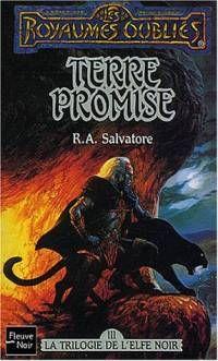 Les Royaumes oubliés : La Trilogie de l'Elfe noir : Terre promise #6 [1994]