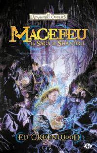 Les Royaumes oubliés : La Séquence de Shandril : Magefeu #1 [1994]