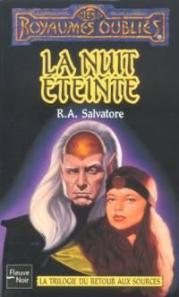 Les Royaumes oubliés : La Trilogie du fond du Gouffre : La Nuit éteinte #19 [1996]