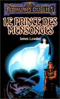 Les Royaumes oubliés : La Séquence des Avatars : Le prince des mensonges #21 [1996]