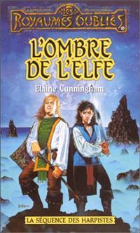 Les Royaumes oubliés : La Séquence des Harpistes : L'ombre de l'elfe #41 [1999]