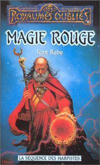 Les Royaumes oubliés : La Séquence des Harpistes : Magie rouge #42 [1999]