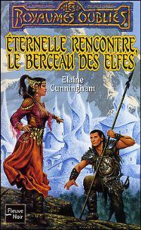 Les Royaumes oubliés : Eternelle rencontre, le berceau des elfes [#45 - 2002]