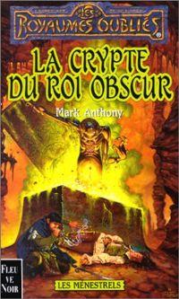 Les Royaumes oubliés : Les Ménestrels : La Crypte du roi obscur [#48 - 2000]
