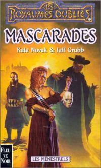 Les Royaumes oubliés : Les Ménestrels : Mascarades #52 [2001]