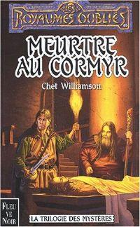 Les Royaumes oubliés : La Trilogie des Mystères : Meurtre au Cormyr [#53 - 2001]