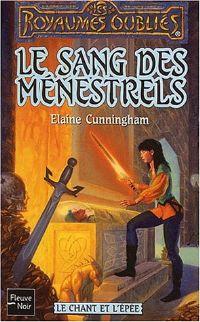 Les Royaumes oubliés : Le Chant et l'épée : Le Sang des ménestrels [#56 - 2002]