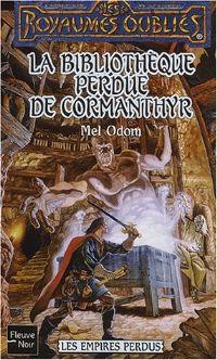 Les Royaumes oubliés : Les Empires perdus : La Bibliothèque perdue de Cormanthyr [#59 - 2002]