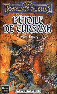 Les Royaumes oubliés : Les Empires perdus : L'Étoile de Cursrah #61 [2002]