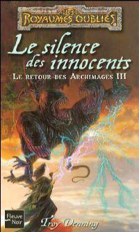 Les Royaumes oubliés : Le Retour des Archimages : Le Silence des innocents #72 [2004]