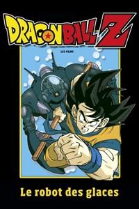 Dragon Ball Z : Le robot de glace [1990]