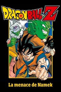 Dragon Ball Z : La menace de Namek [1991]