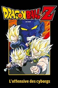 Dragon Ball Z : L'offensive des Cyborgs [1992]