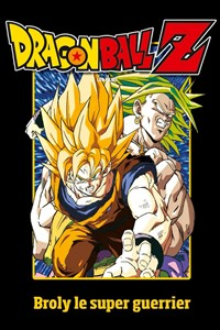 Dragon Ball Z : Broly le super guerrier [1993]