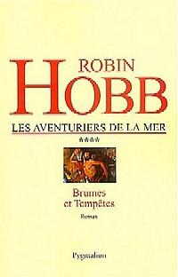 Le Royaume des Anciens : Les Aventuriers de la Mer : Brumes et Tempêtes #4 [2004]