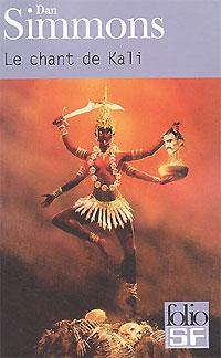 Le chant de Kali [1999]