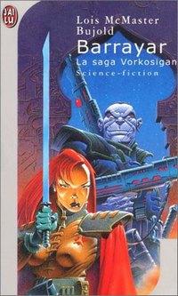 La saga Vorkosigan : Barrayar #3 [1993]