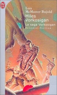 La saga Vorkosigan : Miles Vorkosigan #5 [1992]
