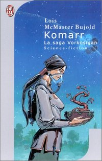 La saga Vorkosigan : Komarr #12 [2001]