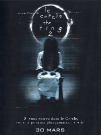 The Ring : Le Cercle 2 [2005]