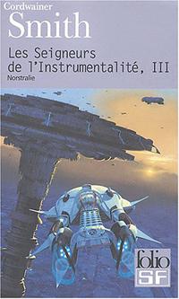 Les Seigneurs de l'instrumentalité : Norstralie [#3 - 2004]