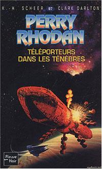 Perry Rhodan : Les Maîtres Insulaires : Téléporteurs dans les ténèbres #97 [1992]