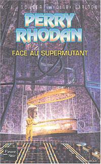 Perry Rhodan : Face au supermutant [#196 - 2004]