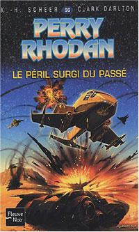 Perry Rhodan : Les Maîtres Insulaires : Le Péril surgi du passé #96 [2004]