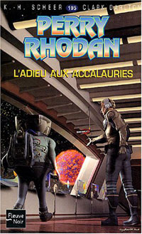 Perry Rhodan : L'Adieu aux accalauries #195 [2004]