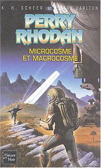 Perry Rhodan : Les Maîtres Insulaires : Microcosme et macrocosme #93 [1991]