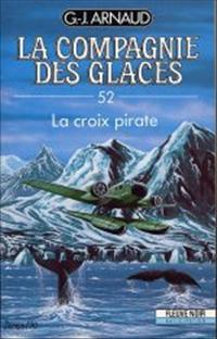 La Compagnie des Glaces : La Croix Pirate [#52 - 1990]