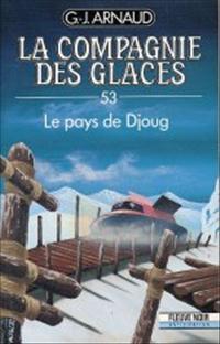 La Compagnie des Glaces : Le Pays de Djoug [#53 - 1990]