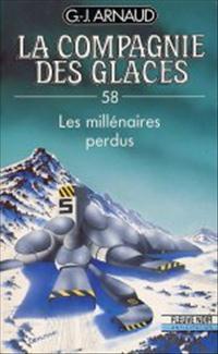 La Compagnie des Glaces : Les Millénaires perdus [#58 - 1991]