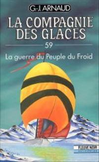 La Compagnie des Glaces : La Guerre du Peuple du Froid #59 [1991]