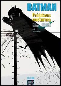 Batman : Prédateurs nocturnes [2005]