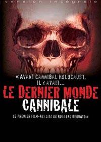 Le dernier monde cannibale [1978]