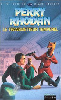 Perry Rhodan : Les Maîtres Insulaires : Le Transmetteur temporel #119