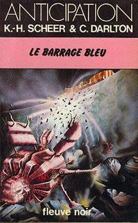 Perry Rhodan : Les Bioposis : Le Barrage bleu [#46]