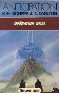 Perry Rhodan : Les Bioposis : Opération Okàl [#48]